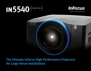 InFocus IN5542 and IN5544 3LCD projectors